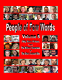 People of Few Words - Volume 5 (English Edition)