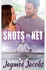 Shots on Net Kindle Edition