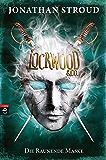 Lockwood & Co. - Die Raunende Maske (Die Lockwood & Co.-Reihe 3) (German Edition)