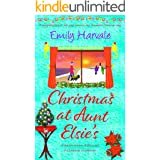 Christmas at Aunt Elsie's: a delightfully festive, feel-good romance and the perfect Christmas treat. (Seahorse Harbour Book