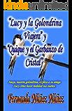 Lucy y la Golondrina Viajera y Quique y el Garbanzo de Cristal. Aventura y Misterio: Literatura Infantil y Juvenil | Libro Didáctico