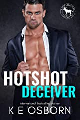 Hotshot Deceiver: A Hero Club Novel Kindle Edition