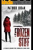 Frozen Stiff (A Chase Adams FBI Thriller Book 1)