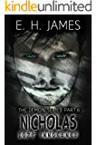 Nicholas: Lost Innocence (The Demon Series Book 6)