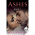 Ashes - Book 3