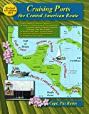 Cruising Ports: the Central American Route 6.5