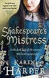 Shakespeare's Mistress: Historical Fiction