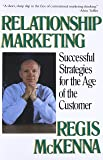 Relationship Marketing: Successful Strategies For The Age Of The Customer: Successful Srategies for the Age of the Customer
