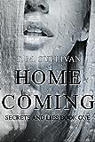 Homecoming (Secrets & Lies Book 1)
