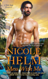 Mess with Me (A Mile High Romance)