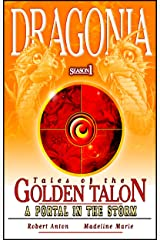A Portal In The Storm (Dragonia: Tales Of The Golden Talon Book 1)