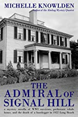 The Admiral of Signal Hill Kindle Edition
