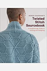 Norah Gaughan's Twisted Stitch Sourcebook: A Breakthrough Guide to Knitting and Designing Kindle Edition