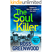 The Soul Killer: A gritty, heart-pounding crime thriller (The DI Barton Series)