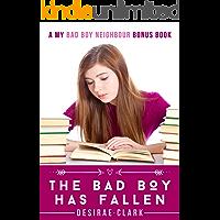 The Bad Boy Has Fallen: A My Bad Boy Neighbor Bonus Chapter