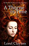 A Thorne in Time: An Eva Thorne prequel novella