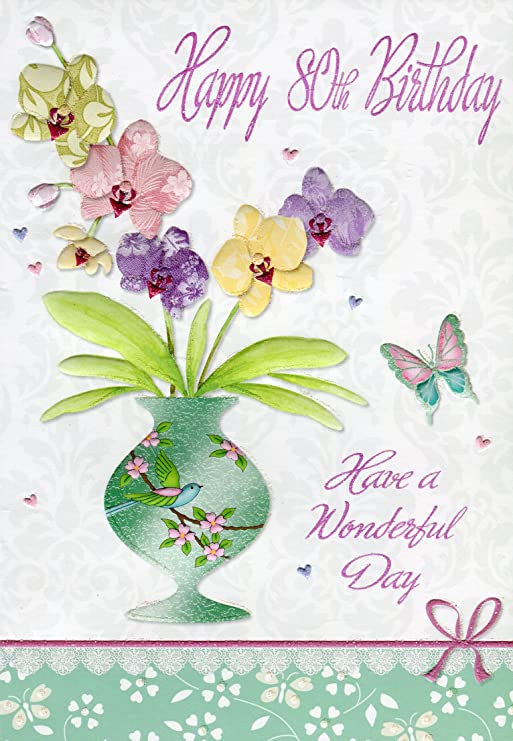 Happy 80 Geburtstag Have A Wonderful Day Floral Geburtstagskarte