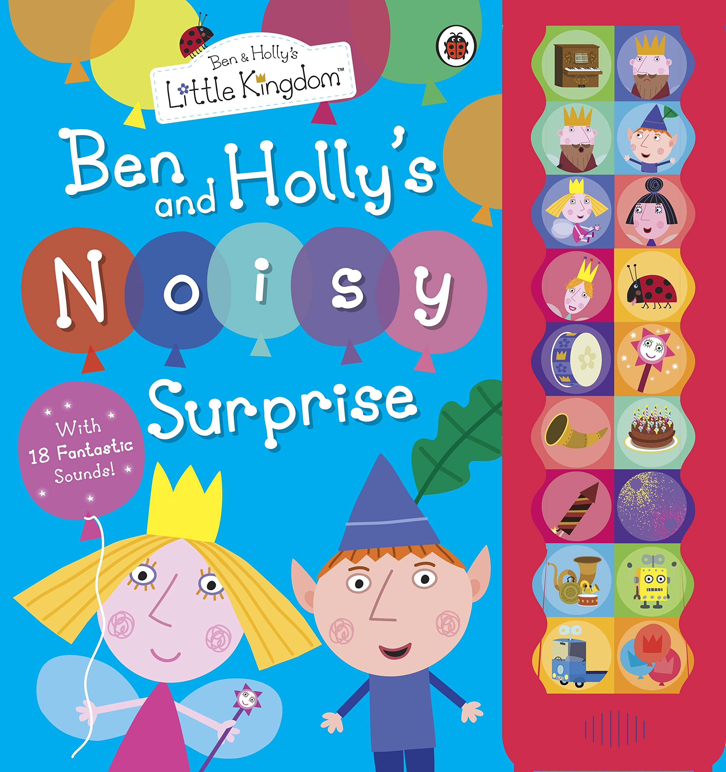 ben and holly s noisy surprise ben holly s little kingdom