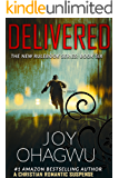 Delivered- The New Rulebook Christian Suspense Series- Book #6