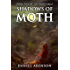 Shadows of Moth (The Moth Saga Book 5)