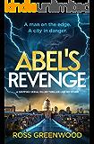ABEL'S REVENGE - A man on the edge. A city in danger.