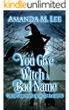 You Give Witch a Bad Name: Wicked Witches of the Midwest Shorts 11-15