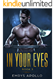 In Your Eyes: Book 3