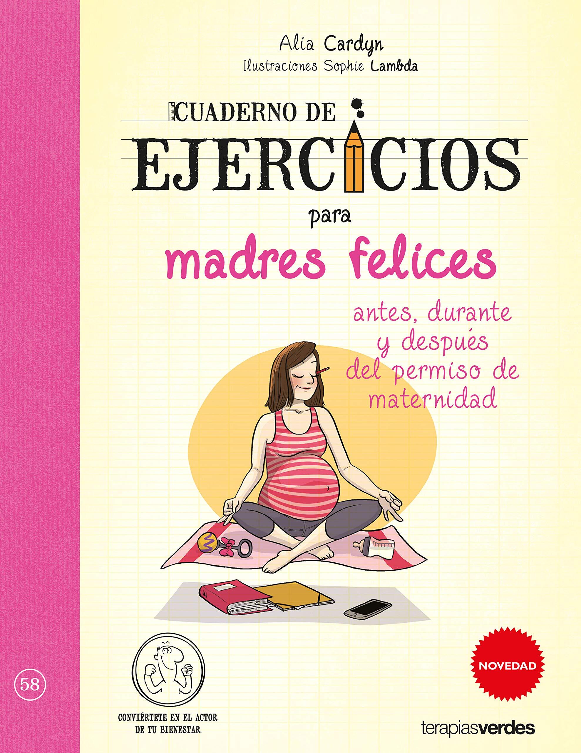 Cuaderno de ejercicios para madres felices (Spanish Edition ...