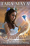 Initiate - The Unfinished Song Book 1: (Young Adult Epic Fantasy)