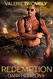 Redemption: A Paranormal Romance Vampire Apocalypse Series (Dark Horizons Book 2)