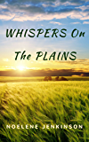 WHISPERS ON THE PLAINS: Nash Family 1