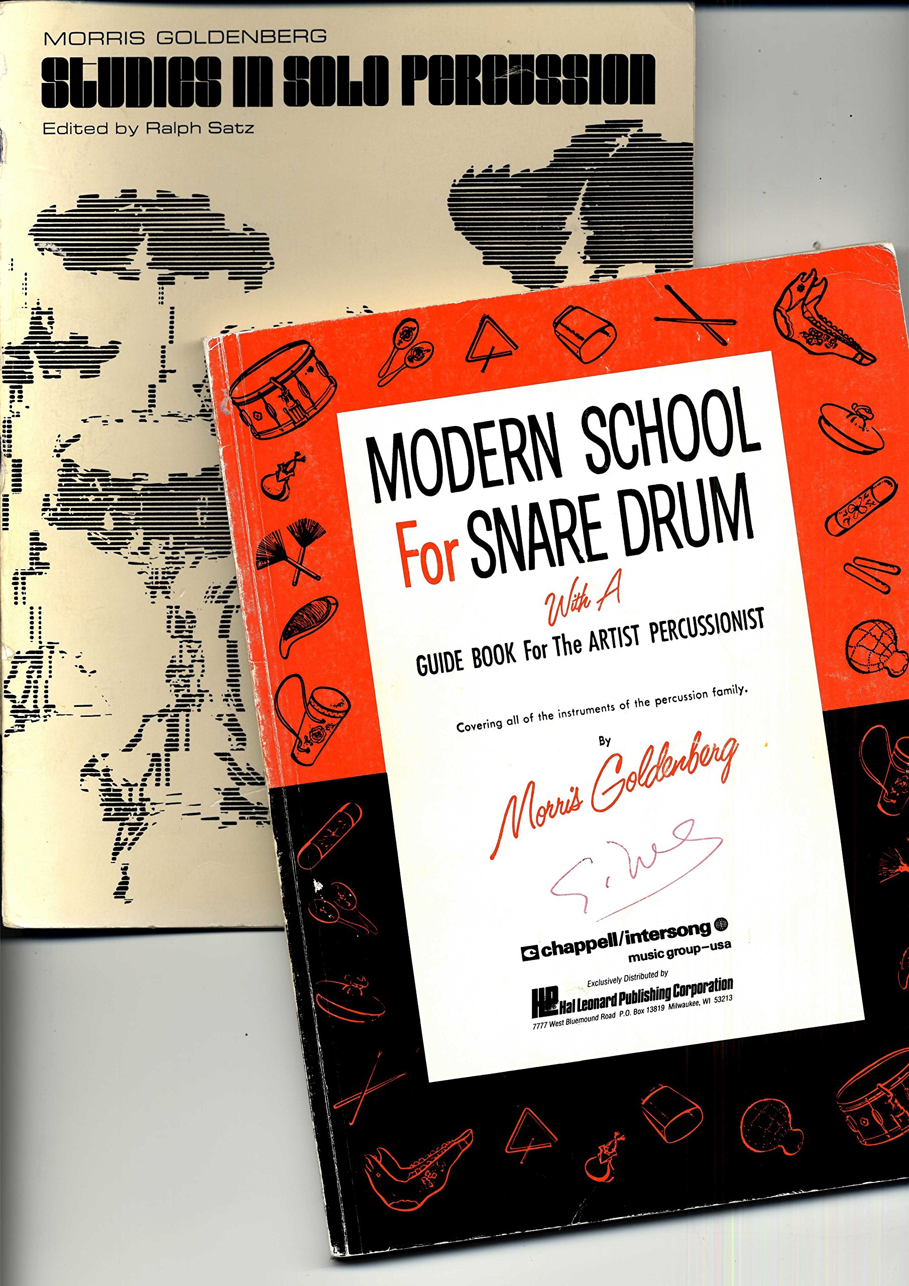 Modern School For Snare Drum with a guide book for the Artist Percussionist/Studies in Solo Percussion