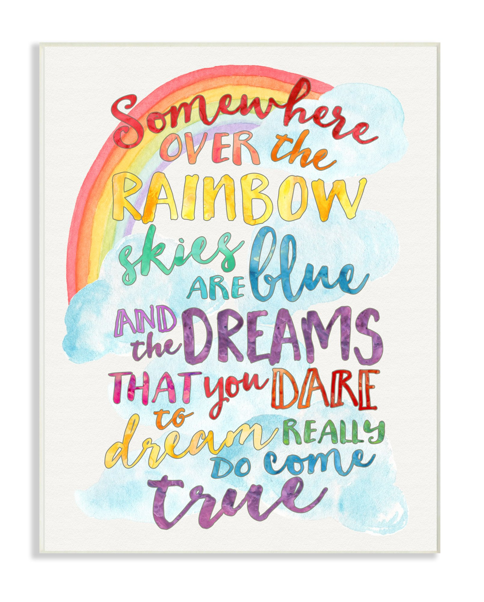 Stupell Home Décor Somewhere Over The Rainbow with Rainbow Wall Plaque Art, 10 x 0.5 x 15, Proudly Made in USA