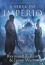 A serva do império (A Saga do Império Livro 2)