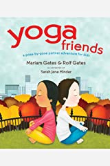 Yoga Friends: A Pose-by-Pose Partner Adventure for Kids (Good Night Yoga Book 3) Kindle Edition
