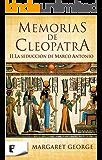 Memorias de Cleopatra 2. La seducción de Marco Antonio