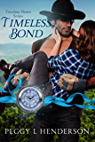 Timeless Bond (Timeless Hearts Book 8)