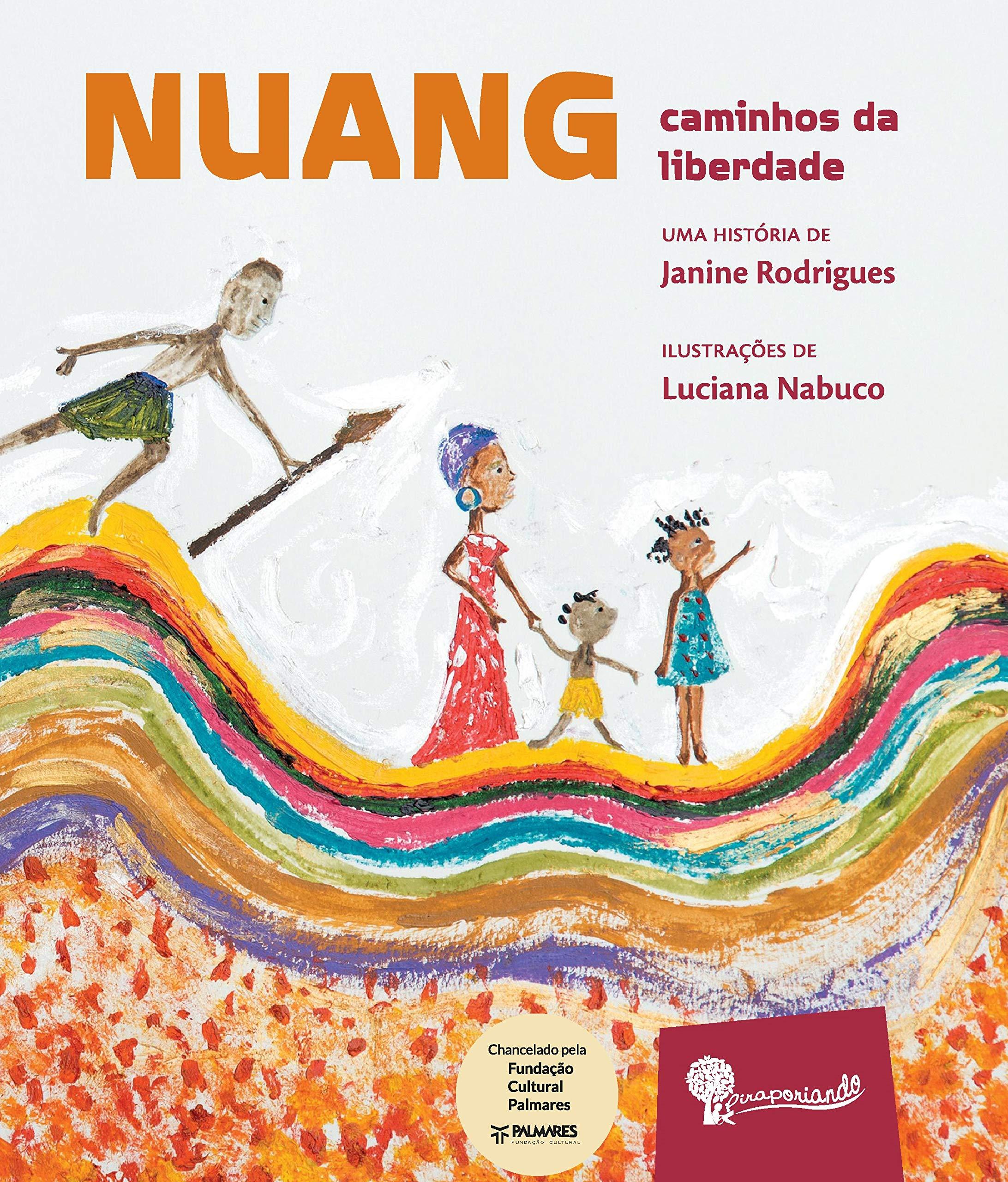 NUANG - CAMINHOS DA LIBERDADE! - 9788592577070 - Livros na Amazon Brasil
