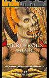 My Murderous Mind