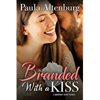 Branded with a Kiss (The Sweetheart Brand Book 2) (English Edition)