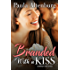 Branded with a Kiss (The Sweetheart Brand Book 2)