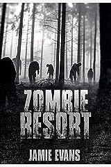 Zombie Resort Kindle Edition