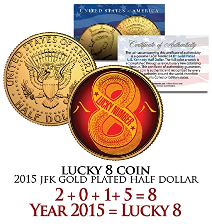 Chinese LUCKY NUMBER 8 Coin 24K Gold Plated 2015 JFK Half Dollar Coin US  Money