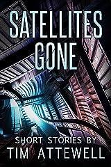 Satellites Gone Kindle Edition