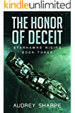 The Honor of Deceit (Starhawke Rising Book 3)