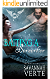 Baiting A Berserker: Paranormal Dating Agency (Making Waves Book 1)