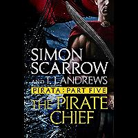 Pirata: The Pirate Chief: Part five of the Roman Pirata series (English Edition)