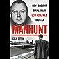 Manhunt - How I Brought Serial Killer Levi Bellfield To Justice