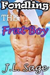 Fondling the Frat Boy (Shifter First Time Exhibition Erotic Romance) Kindle Edition