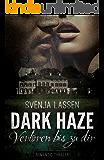 Dark Haze - Verloren bis zu dir